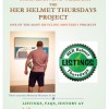 Nov 3, 10, 17: Celebrate 7th Anniversary of the HER Helmet Thursdays Project